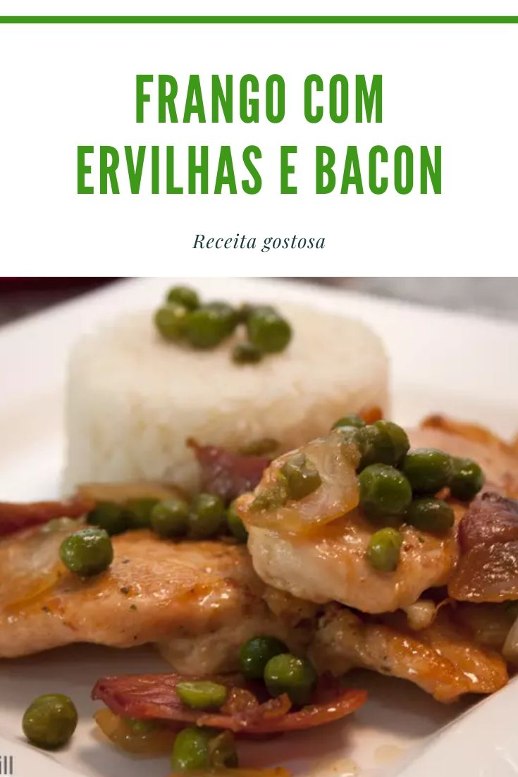 Frango com ervilhas e bacon